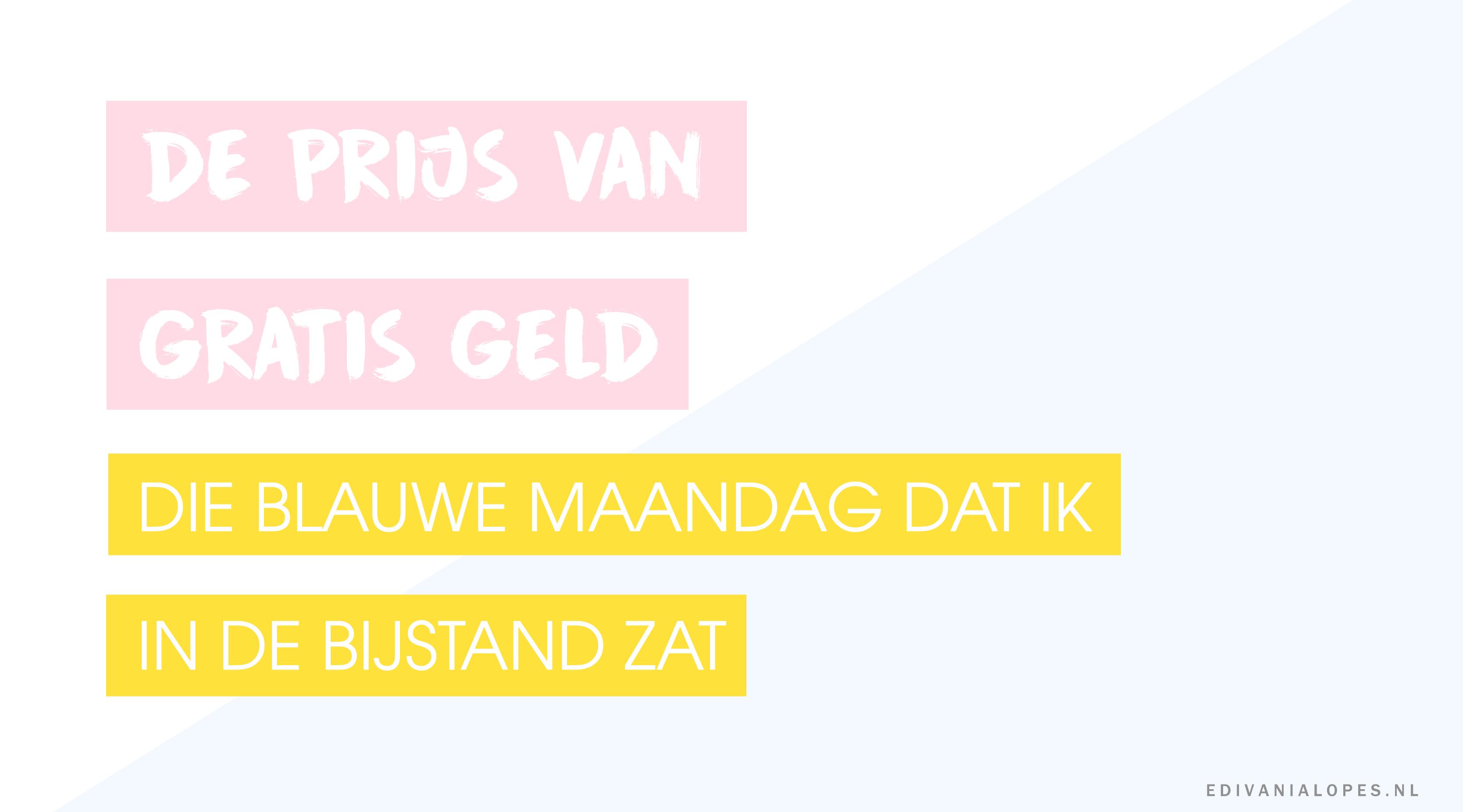 De prijs van gratis geld - EdivaniaLopes.nl